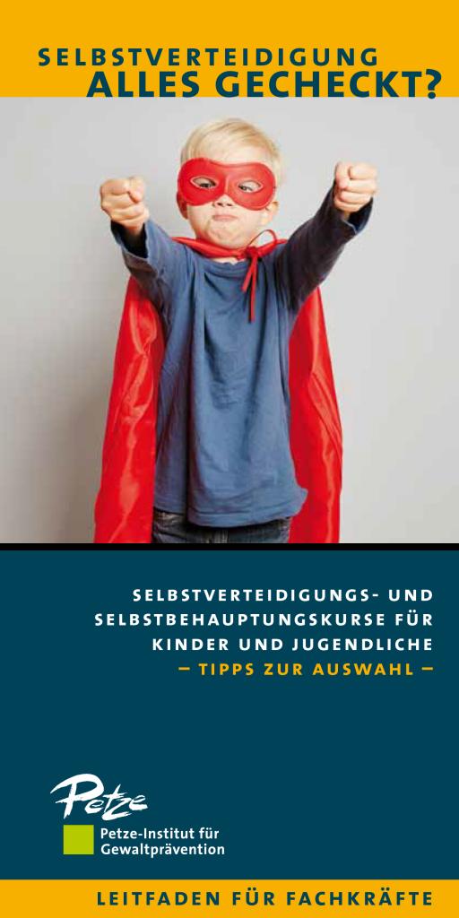 Selbstverteidigungs- und Selbstbehauptungskurse für Kinder und Jugendliche – Tipps zur Auswahl –