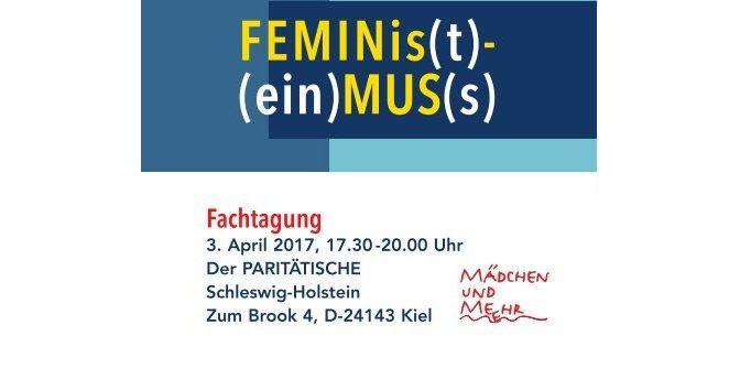 """Fachtagung """"FEMINis(t)-(ein)MUS(s)- Was verbirgt sich hinter rechten Angriffen gegen Vielfalt und Geschlechtergerechtigkeit? Was tun!?"""""""