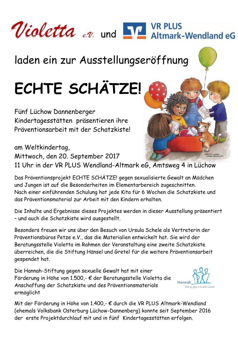Ausstellungseröffnung ECHTE SCHÄTZE! am Weltkindertag,Mittwoch, den 20. September 2017 um11 Uhr in der VR PLUS Wendland-Altmark eG, Amtsweg 4 in 29439 Lüchow