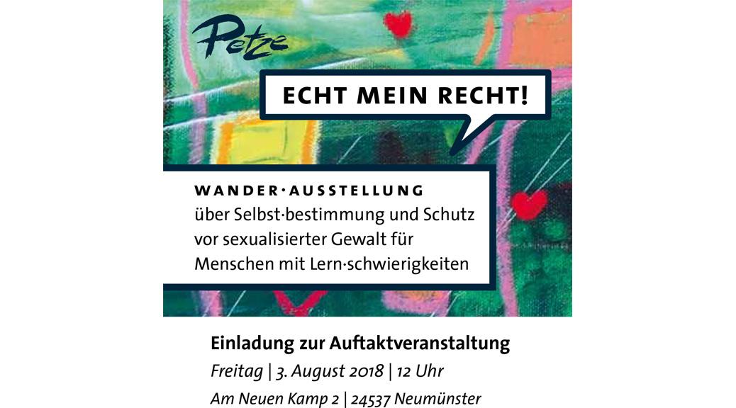 ECHT MEIN RECHT! Einladung zur Auftaktveranstaltung Freitag | 3. August 2018 | 12 Uhr Am Neuen Kamp 2 | 24537 Neumünster